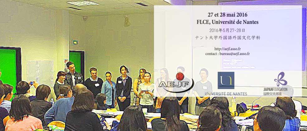 Les 27 et 28 mai 2016   Journées d'étude de l'AEJF   : Enseigner et apprendre les caractères  Lieu: Université de Nantes, FLCELangues : japonais (conférence, workshop), français (apprentissage réflexif)